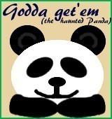 Godda get'em (the haunted Panda)