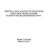 MASTERTHESIS: ERSTELLUNG VON MATTE PAINTINGS NACH EINER KOGNITIVEN BILDWISSENSCHAFT