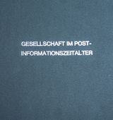Gesellschaft im Post-Informationszeitalter