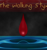 The Walking Styx