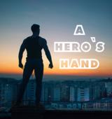 A Hero's Hand