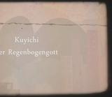 Kuyichi der Regenbogengott