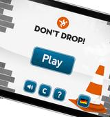 Don't Drop!