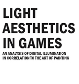 Light aesthetics in games: An Analysis of Digital Illumination in Correlation to the Art of Painting